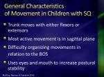 general characteristics of movement in children with sq58