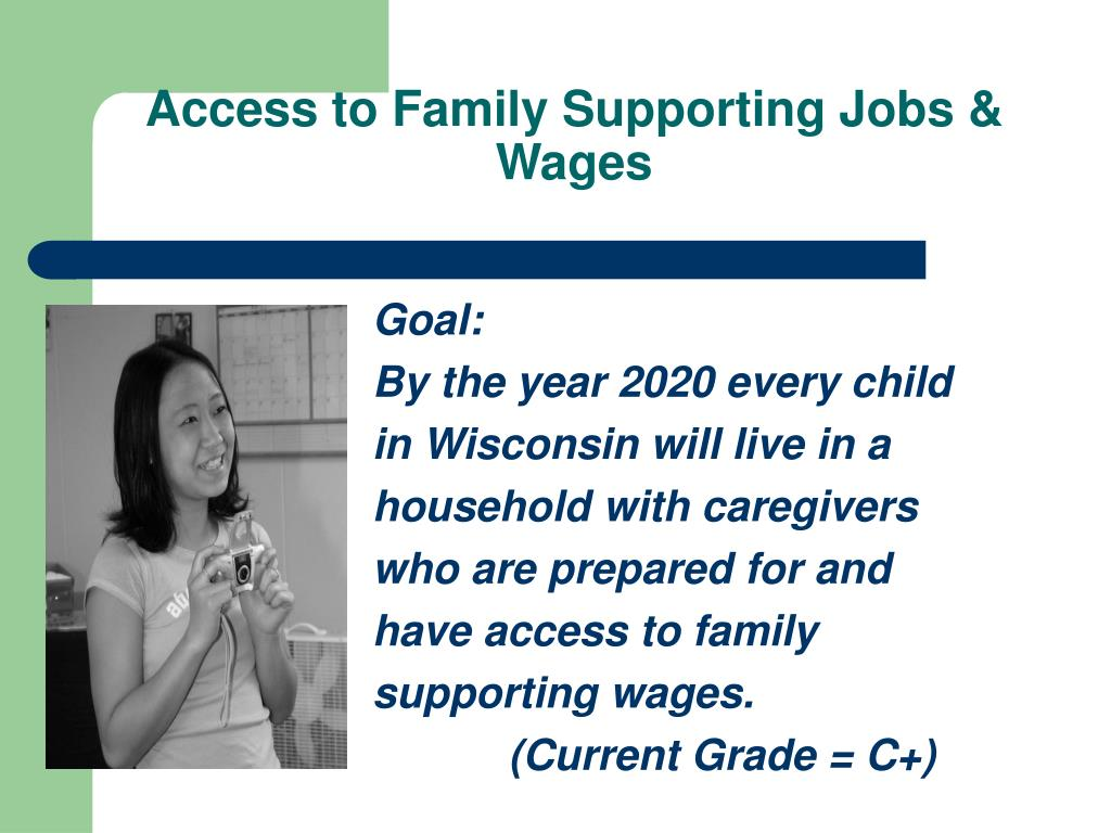 Access to Family Supporting Jobs & Wages