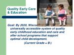 quality early care education