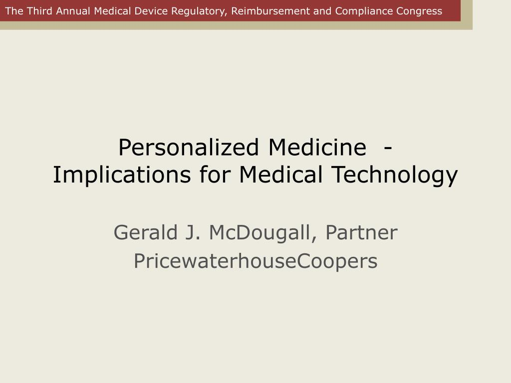 personalized medicine implications for medical technology l.