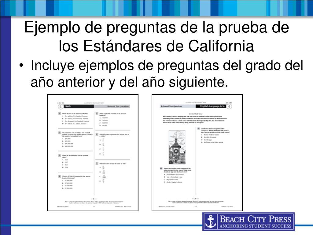 Incluye ejemplos de preguntas del grado del año anterior y del año siguiente.
