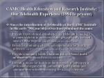 camc health education and research institute our telehealth experience 1994 to present