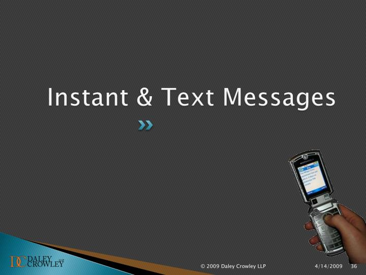 Instant & Text Messages