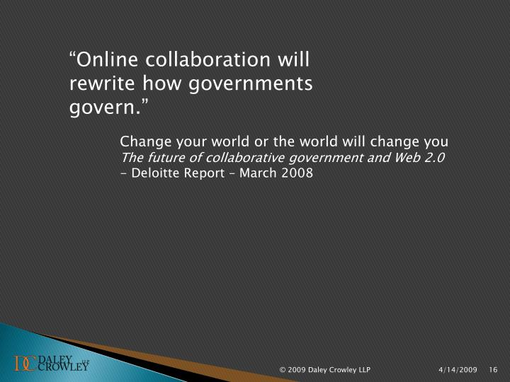 """""""Online collaboration will"""