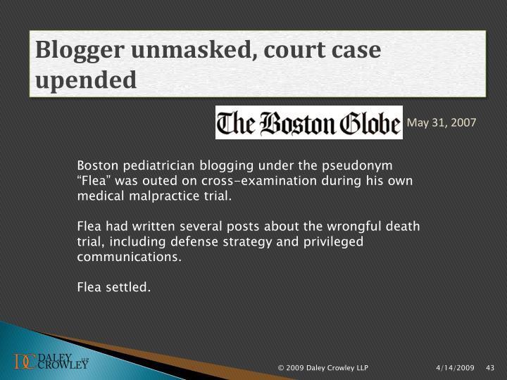 Blogger unmasked, court case upended