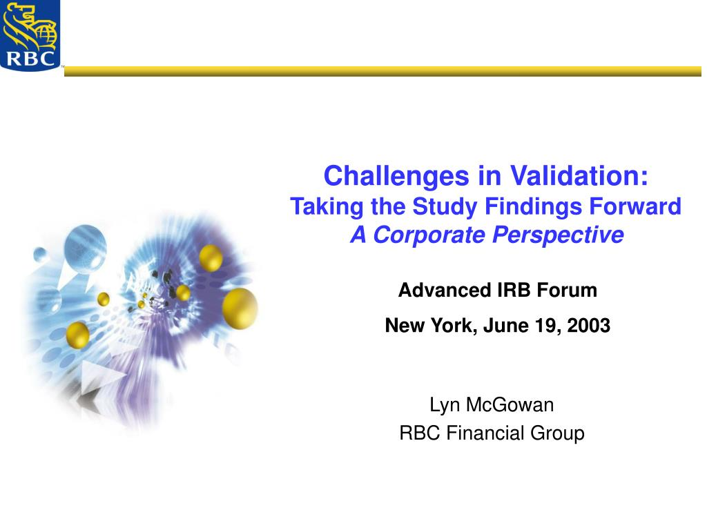 challenges in validation taking the study findings forward a corporate perspective l.