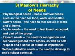 3 maslow s hierrachy of needs
