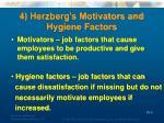4 herzberg s motivators and hygiene factors