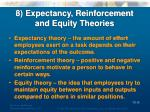 8 expectancy reinforcement and equity theories