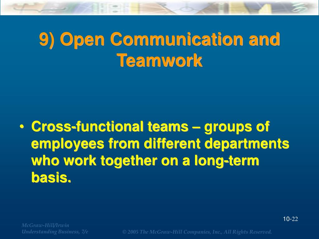 9) Open Communication and