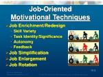 job oriented motivational techniques