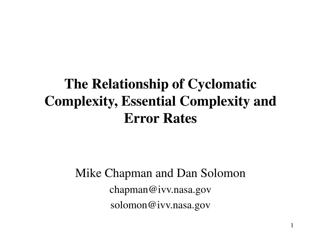 the relationship of cyclomatic complexity essential complexity and error rates l.