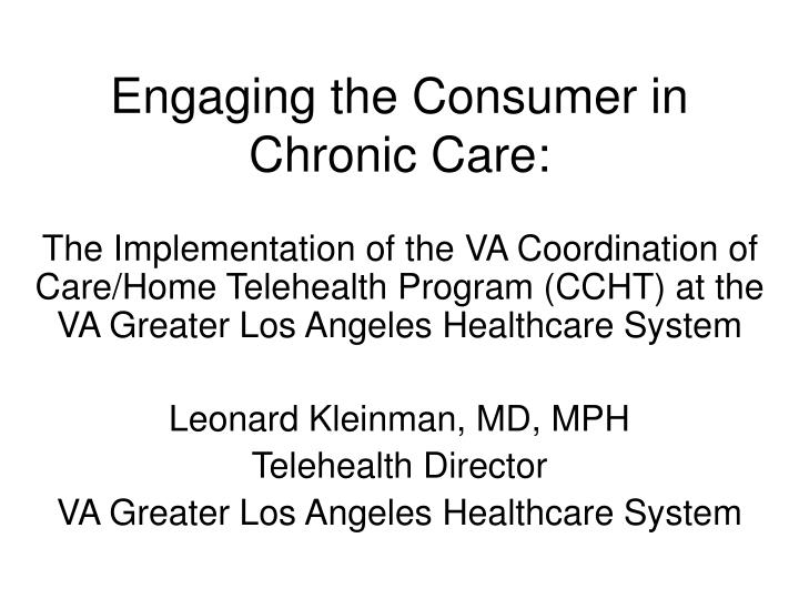 engaging the consumer in chronic care n.