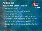 additional volunteer staff onsite