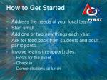how to get started
