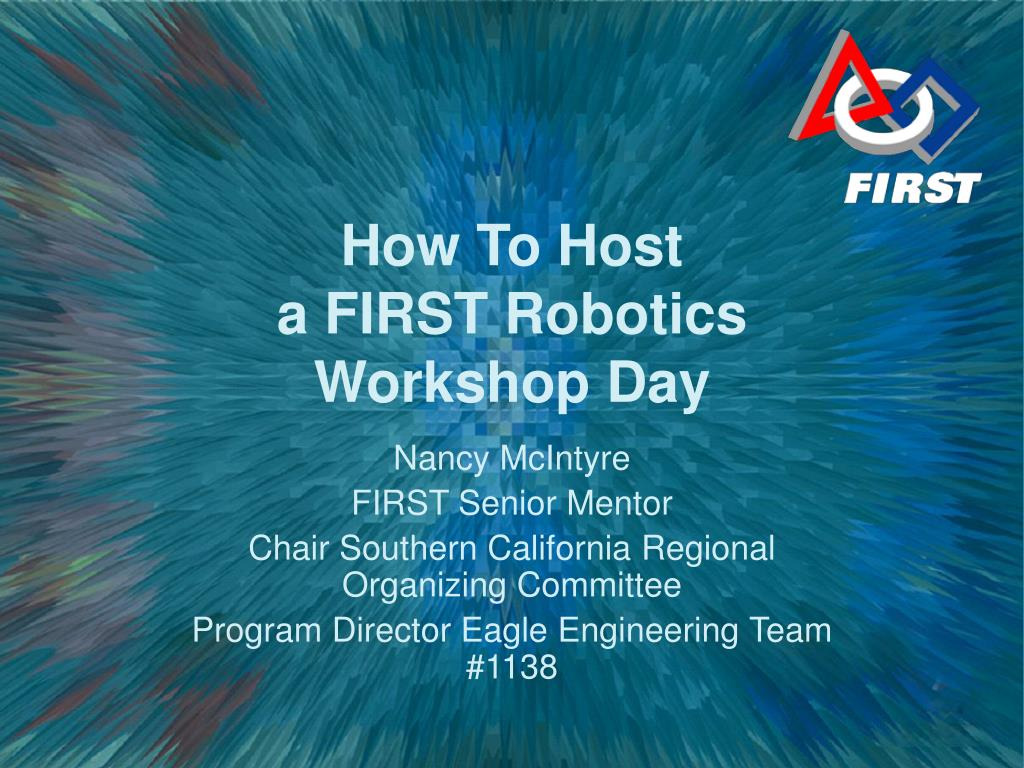 how to host a first robotics workshop day l.