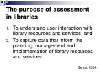 the purpose of assessment in libraries
