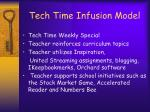 tech time infusion model