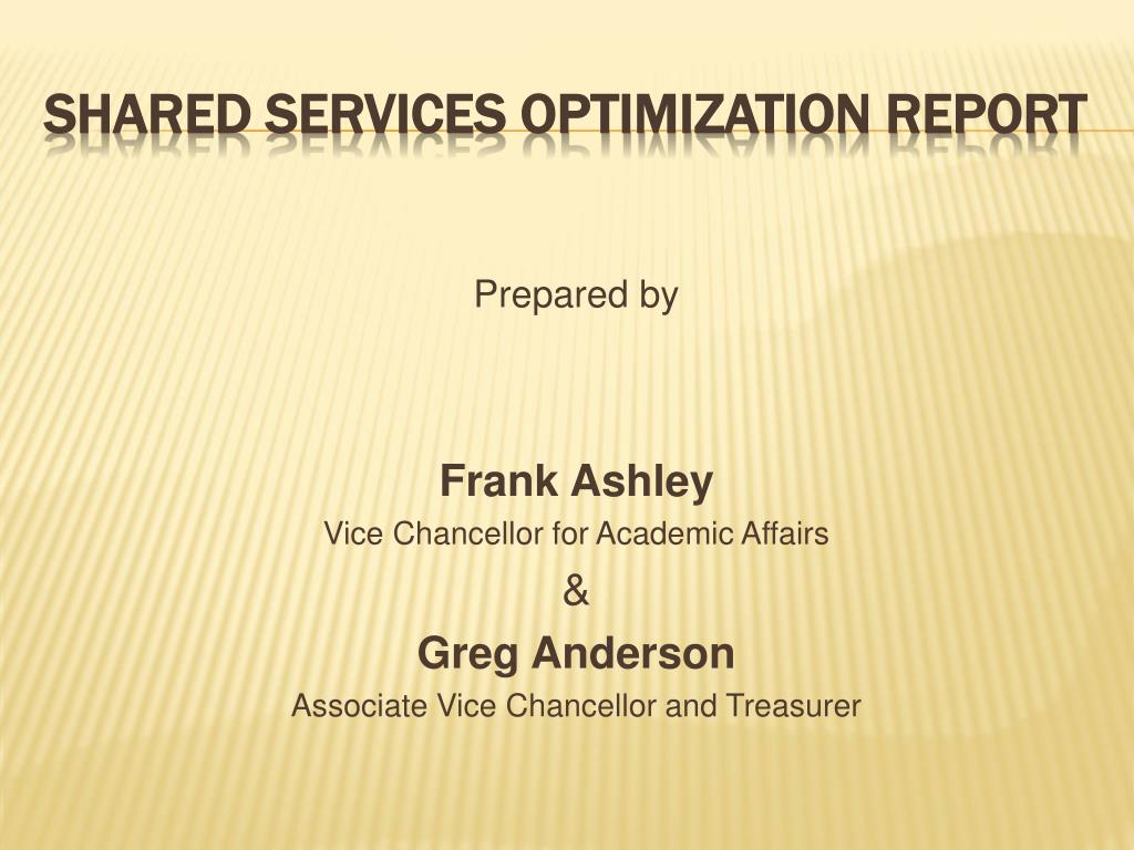 shared services optimization report l.
