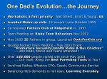 one dad s evolution the journey