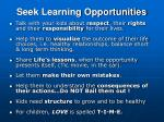 seek learning opportunities