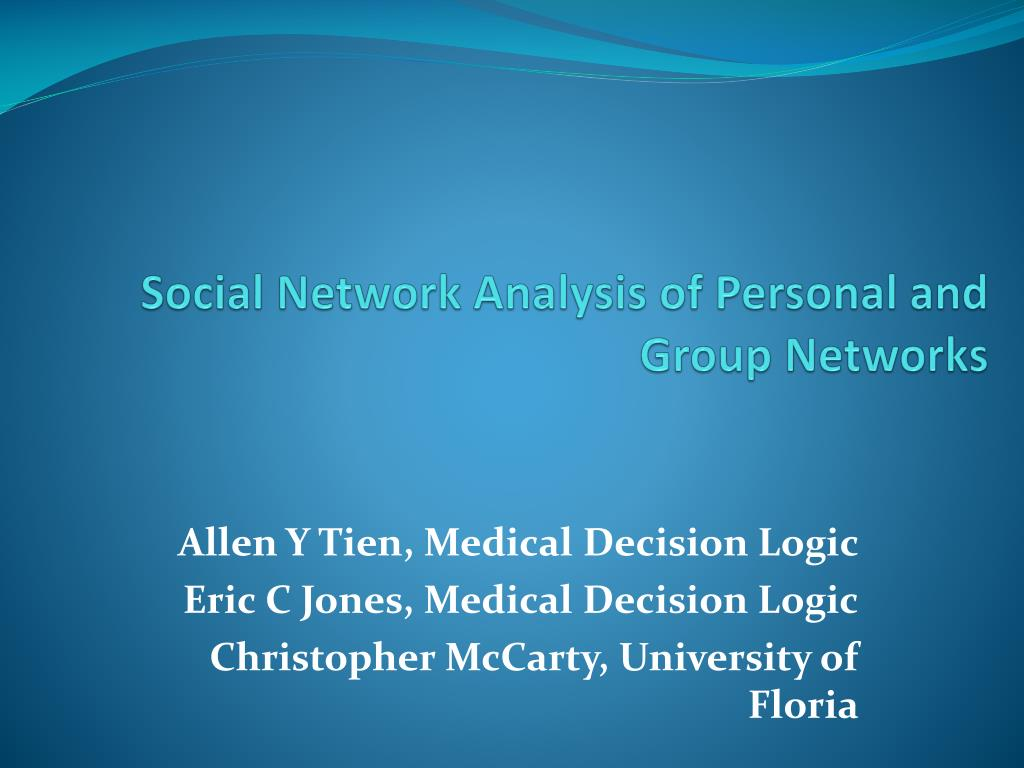 social network analysis of personal and group networks l.