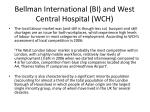 bellman international bi and west central hospital wch