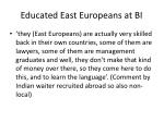 educated east europeans at bi