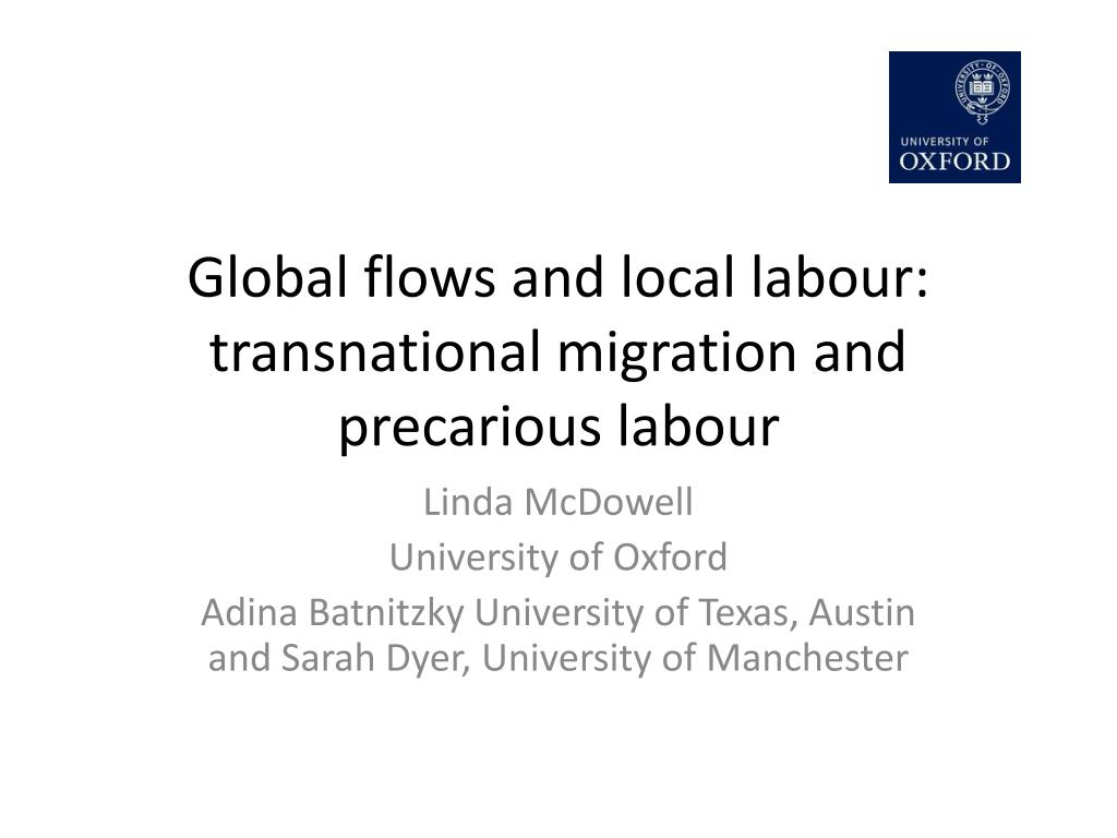 global flows and local labour transnational migration and precarious labour l.