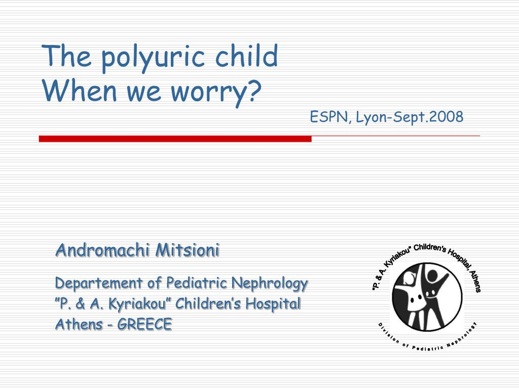 the polyuric child when we worry l.
