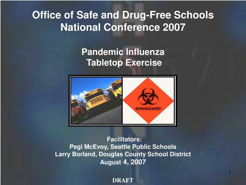 office of safe and drug free schools national conference 2007 pandemic influenza tabletop exercise l.