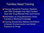 families need training