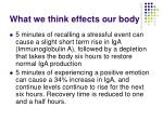what we think effects our body