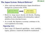 the japan system delayed reform