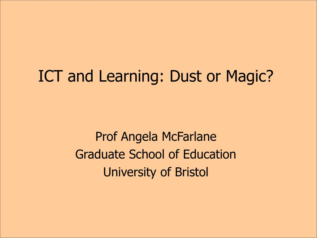 ict and learning dust or magic l.
