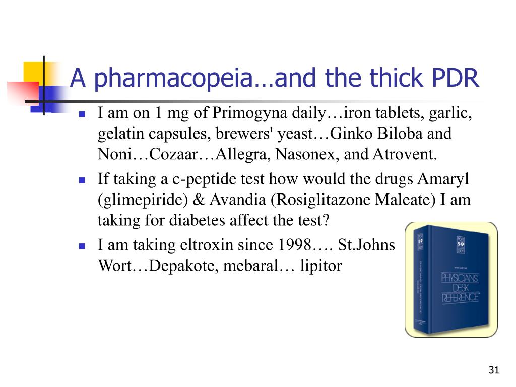 A pharmacopeia…and the thick PDR