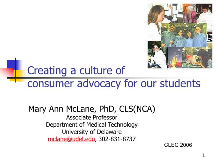 Creating a culture of consumer advocacy for our students