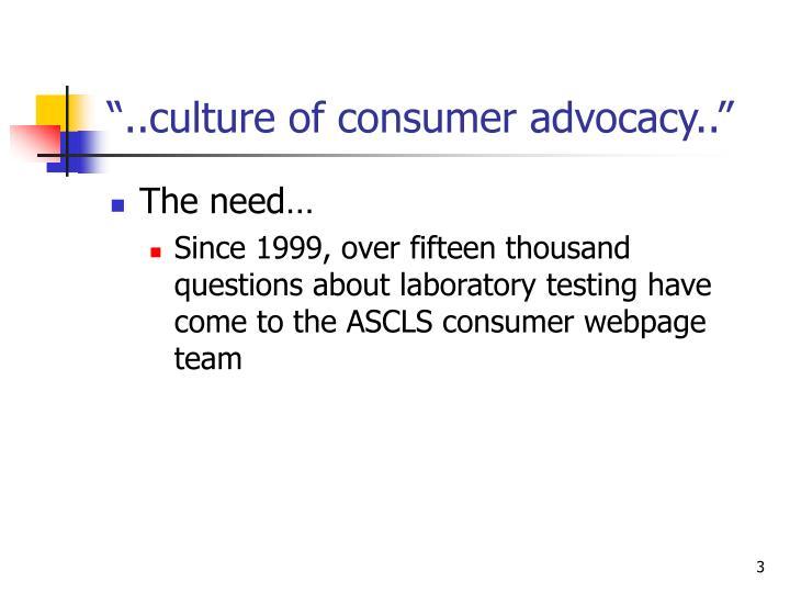 Culture of consumer advocacy