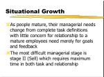 situational growth