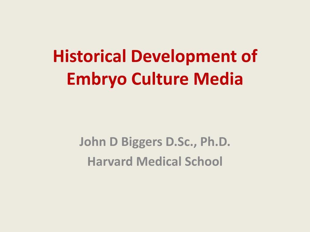 historical development of embryo culture media l.