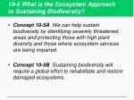 10 5 what is the ecosystem approach to sustaining biodiversity