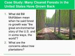 case study many cleared forests in the united states have grown back