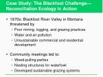 case study the blackfoot challenge reconciliation ecology in action