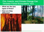 fire insects and climate change can threaten forest ecosystems 10 9