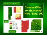 disease effect on estimated yield enid ok