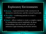 exploratory environments