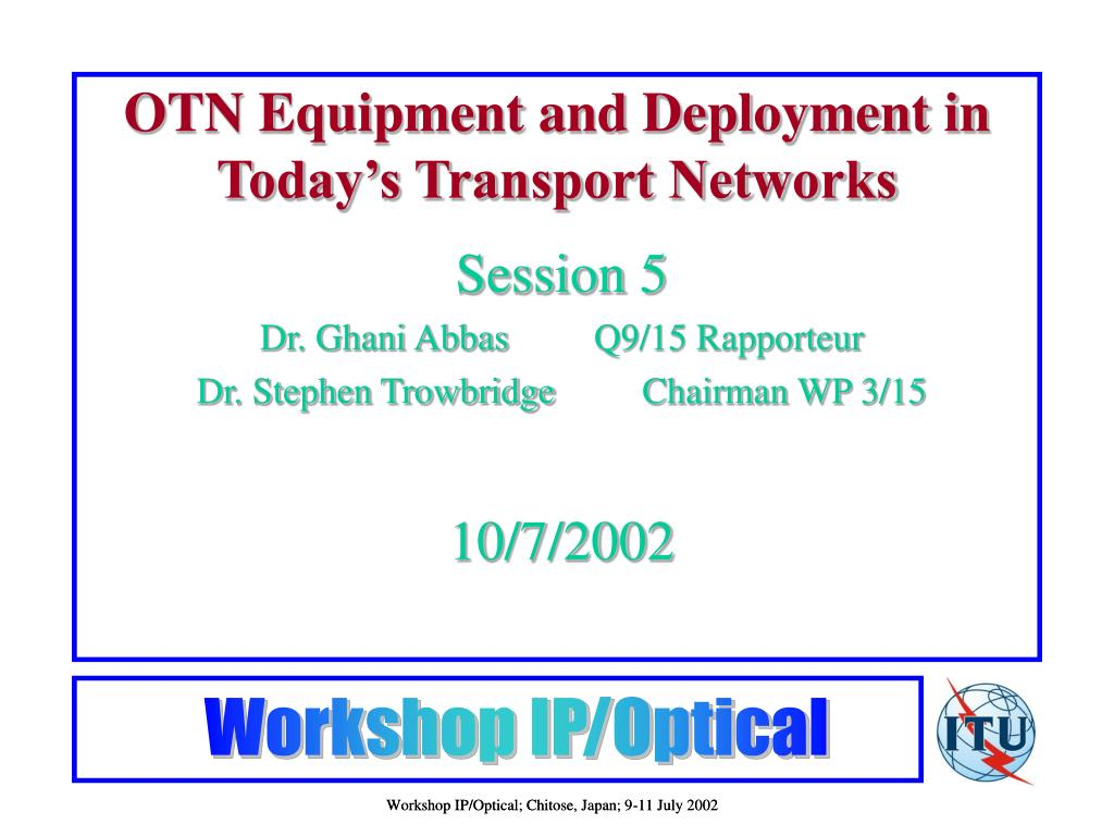 otn equipment and deployment in today s transport networks l.