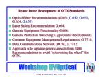 re use in the development of otn standards