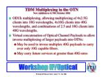 tdm multiplexing in the otn new addition to g 709 october 2001