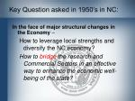 key question asked in 1950 s in nc